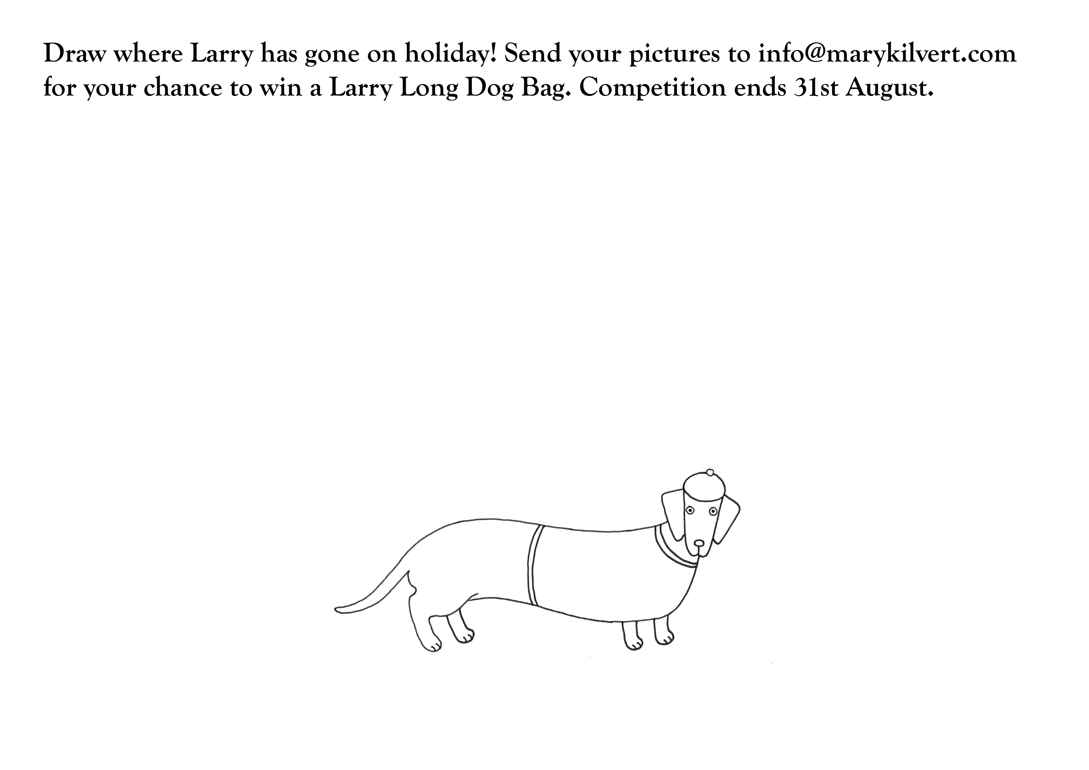 Larry Long Dog Colouring Competition